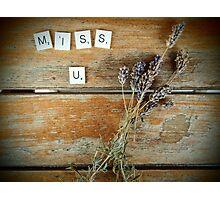 Miss u Photographic Print