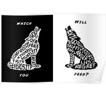 Two Wolves which will you feed? Poster