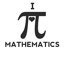 I Love Mathematics Photographic Print
