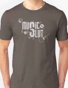 Music Slut Unisex T-Shirt
