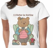Rather Be Knitting, Bear Womens Fitted T-Shirt
