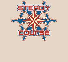 Steady course Unisex T-Shirt