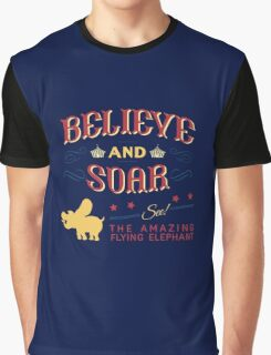 Believe and Soar! Graphic T-Shirt