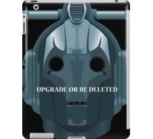 Doctor Who Cyberman - Upgrade or be Deleted iPad Case/Skin