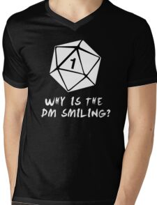 Why Is The DM Smiling? Dungeons & Dragons (White) Mens V-Neck T-Shirt