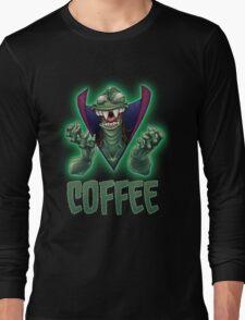 Ziltoid Needs COFFEE Long Sleeve T-Shirt