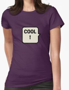 COOL! Womens Fitted T-Shirt