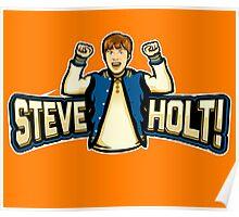 Steve Holt! Poster