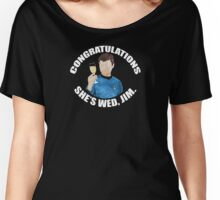 She's Wed, Jim. Women's Relaxed Fit T-Shirt