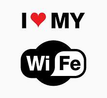 I love my Wife (WiFI) Unisex T-Shirt