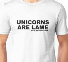 Unicorns are Unisex T-Shirt