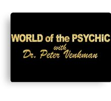 WORLD of the PSYCHIC Canvas Print
