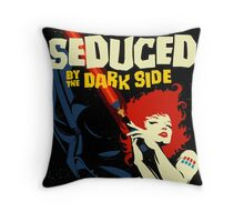 Seduced by the Dark Side Throw Pillow
