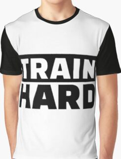 Train Hard Quote Motivation Graphic T-Shirt
