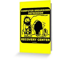 Computer breakdown depression  Greeting Card