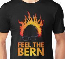Feel The Bern - Bernie Sanders Unisex T-Shirt