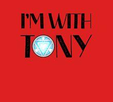 Im with Tony Unisex T-Shirt