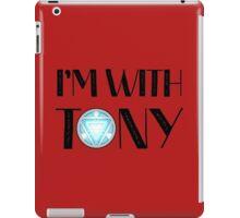 Im with Tony iPad Case/Skin