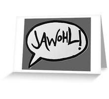 JAWOHL! Greeting Card