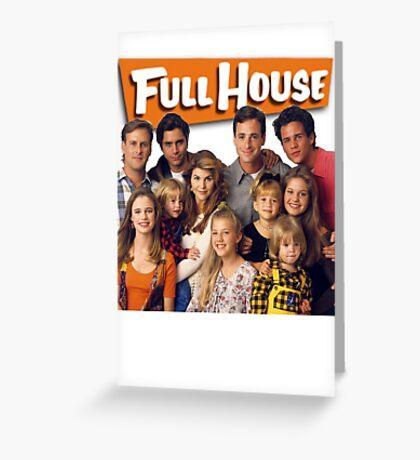 Full House Greeting Card