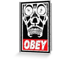 OBEY THE MASTER Greeting Card