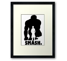 SMASH. Framed Print