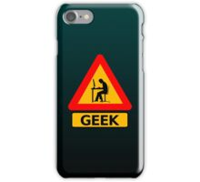 Funny Geek Sign iPhone Case/Skin