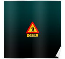 Funny Geek Sign Poster