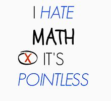teen wolf - i hate math, it's pointless Unisex T-Shirt