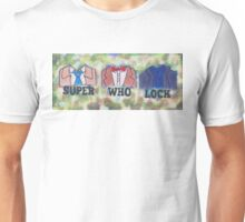 Im Super Who Locked... Unisex T-Shirt