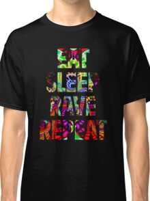 Eat Sleep Rave Repeat Classic T-Shirt
