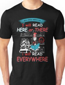 Read Across America - I will Read Every where Unisex T-Shirt