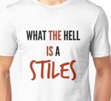 teen wolf - what the hell is a stiles? Unisex T-Shirt