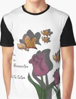 kiss the tulips Graphic T-Shirt