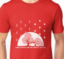 Some apples are not meant to fall  Unisex T-Shirt