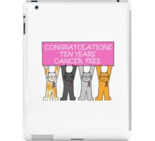 Congratulations 10 years cancer free iPad Case/Skin