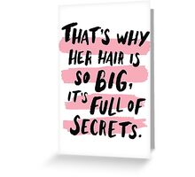 It's Full Of Secrets Greeting Card