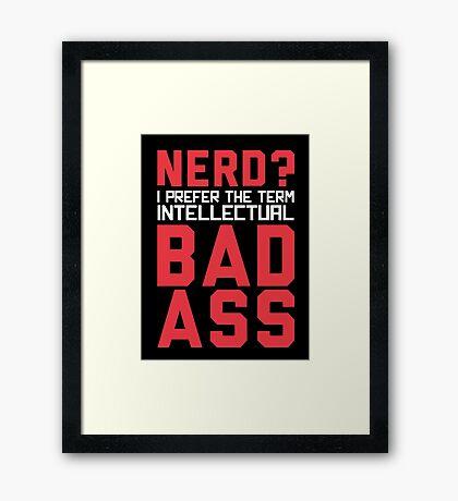 Nerd? Framed Print