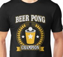 Beer Pong Champion Unisex T-Shirt