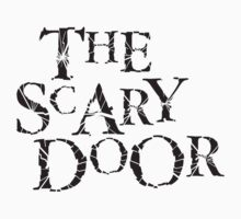 You're about to enter the scary door Baby Tee