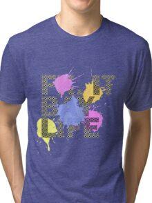 Fk. it Bay Life Tri-blend T-Shirt