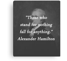 Hamilton - Stand for Nothing Canvas Print