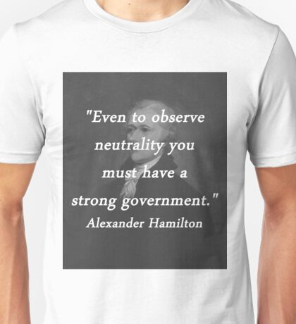Hamilton - Strong Government Unisex T-Shirt