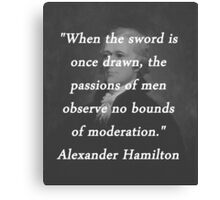 Hamilton - Sword Once Drawn Canvas Print