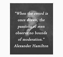 Hamilton - Sword Once Drawn Unisex T-Shirt