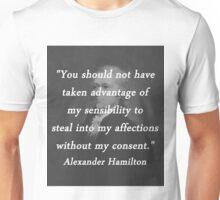 Hamilton - Taken Advantage Unisex T-Shirt