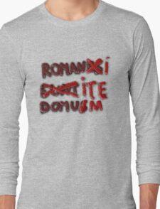 Romanus Eunt Domus Long Sleeve T-Shirt