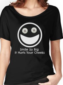 Smile Big ... Women's Relaxed Fit T-Shirt