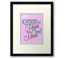 A Cool Mom Framed Print