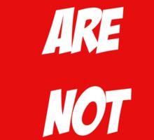 WE ARE NOT AFRAID Sticker